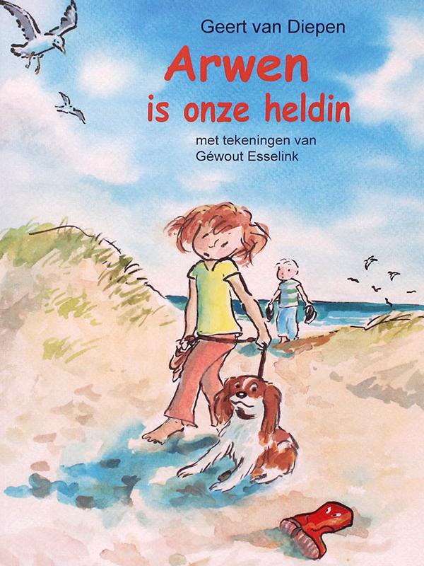 Arwen Is Onze Heldin – Van Diepen, G.